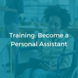 """Teal graphic with white text that reads, """"Training: Become a Personal Assistant."""""""